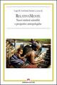 RelativaMente. Nuovi territori scientifici e prospettive antropologiche. Atti del Convegno (Roma, 2008)