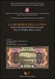 La memoria della Cina. Fonti archivistiche italiane sulla storia della Cina