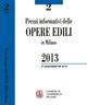 Prezzi informativi delle opere edili in Milano. Secondo quadrimestre 2013