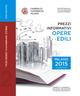 Prezzi informativi delle opere edili in Milano. Secondo quadrimestre 2015