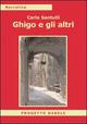 Ghigo e gli altri