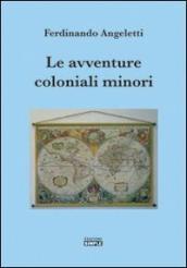 Le avventure coloniali minori