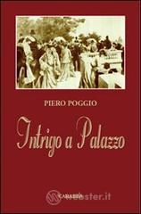 Intrigo a palazzo - Poggio Piero