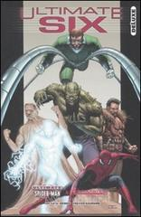Ultimate six deluxe. Ultimate spider-man & ultimate - Bendis Brian M.