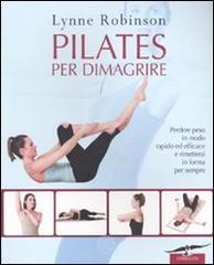 Pilates per dimagrire - Robinson Lynne