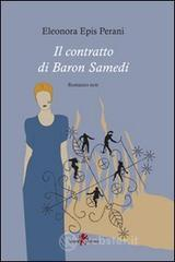 Il contratto di Baron Samedi - Epis Perani Eleonora