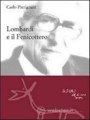 Lombardi e il fenicottero - Patrignani Carlo