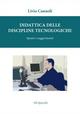 Didattica delle discipline tecnologiche. Spunti e suggerimenti
