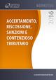Accertamento, riscossione, sanzioni e contenzioso tributario