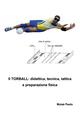 Il  torball. Didattica, tecnica, tattica e preparazione fisica