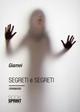 Segreti e segreti di una nonna del novecento