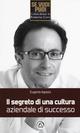 Il  segreto di una cultura aziendale di successo