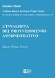 L' invalidità del provvedimento amministrativo