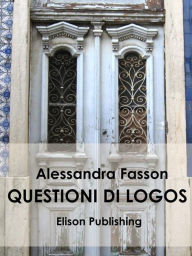 Questioni di Logos eBook - Alessandra Fasson