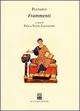 Frammenti. Testo greco. Traduzione italiana a fronte