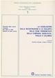La  legislazione sulla ricostruzione e lo sviluppo delle zone terremotate della Campania, Basilicata, Puglia