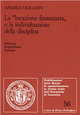 La  locazione finanziaria e la individuazione della disciplina