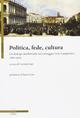 Politica, fede, cultura. Un dialogo intellettuale nel carteggio Lioy-Lampertico (1861-1905)