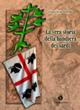 La  vera storia della bandiera dei sardi