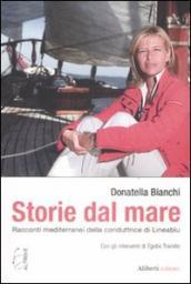 Storie dal mare. Racconti mediterranei della conduttrice di Lineablu