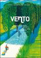 Vento. La rivoluzione leggera a colpi di pedale e paesaggio-The gentle revolution cycling its way through the landscape