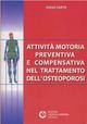 Attività motoria preventiva e compensativa nel trattamento dell'osteoporosi