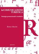 Renzo Mocini: La comunicazione turistica - Strategie promozionali e traduttive
