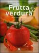 Frutta & verdura nella cucina d'autore
