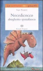 Nocedicocco draghetto sputafuoco - Siegner Ingo