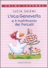 L' oca Genoveffa e il matrimonio dei Porcelli - Salemi Lucia