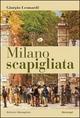 Milano scapigliata. Luoghi letterari e cronache cittadine