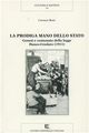 La  prodiga mano dello Stato. Genesi e contenuto della Legge Daneo-Credaro (1911)