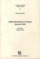 Della democrazia in Francia (rist. anast. Gennaio 1849)