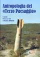Antropologia del «Terzo paesaggio». Con CD-ROM
