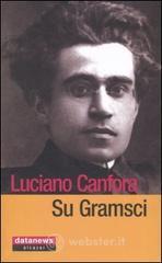 Su Gramsci - Canfora Luciano