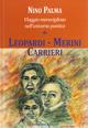 Viaggio meraviglioso nell'universo poetico di Leopardi, Merini, Carrieri