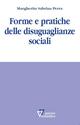Forme e pratiche delle disuguaglianze sociali