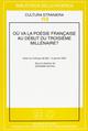 Oú va la poésie française au début du troisième millénaire