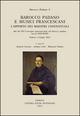 Barocco padano e musici francescani. L'apporto dei maestri conventuali. Atti del 16º Convegno internazionale... (Padova, 1-3 luglio 2013). Ediz.