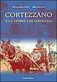 Cortezzano: una storia che continua