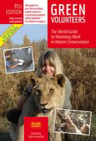 Green Volunteers, 8th Edition: The World Guide to Voluntary Work in Nature Conservation