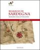 Reliquie di Sardegna. Memorie dall'Ottocento. Catalogo della mostra (Sassari, 17 marzo-8 maggio 2011)