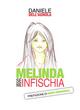 Melinda se ne infischia
