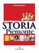 Storia del Piemonte. Dalle origini alla Torino del 1861