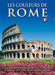 I  colori di Roma. Ediz. francese