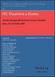 ICT disabilità e diritto. Atti del Convegno di studio (Roma, 28-29 ottobre 2005)