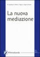 La  nuova mediazione