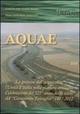 Aquae. La gestione dell'acqua oltre l'unità d'Italia nella pianura emiliana. Celebrazione del 525º anno dello scavo del «Cavamento-F