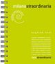 Milanostraordinaria 2016. Ediz. speciale. Ediz. multilingue