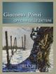 Giacomo Ponzi. Officina delle Zattere. Catalogo della mostra. Ediz. multilingue